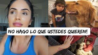 ME DESAHOGO ! - POR ESTA RAZÓN NO HAGO LO QUE USTEDES QUIEREN - Vlogs diarios