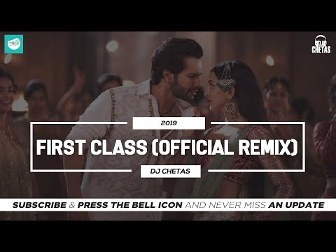 dj-chetas---first-class-(official-remix)-|-arijit-|-kalank-|-team-of-indian-djs-|-#lifeisamashupvol2