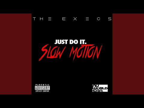 Just Do It (Slow Motion)