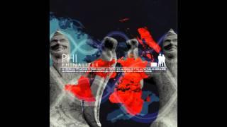 PHI - Phinalizer Promo [Full Album]