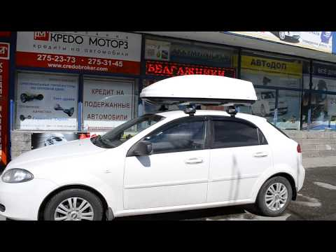 Багажник бокс на крышу Chevrolet Lacetti hb в Нижнем Новгороде. Продажа и установка. АВТоДОП НН.