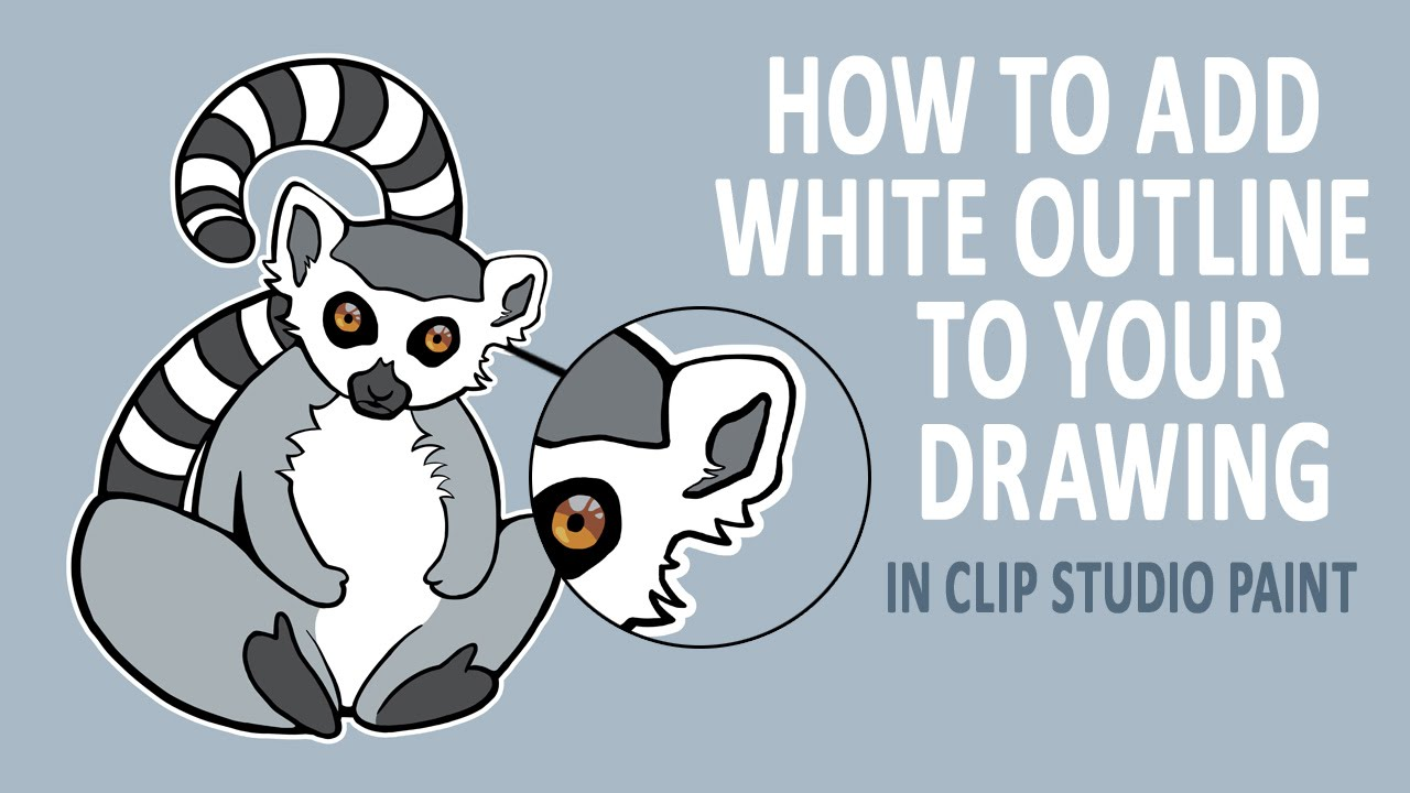 How To Add White Outline To Your Drawing | Clip Studio Paint Tutorial  (Manga Studio 5 Tutorial)