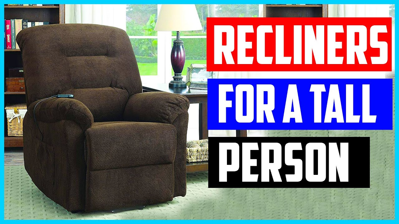 Top 5 Best Recliners For A Tall Person In 2020 - YouTube