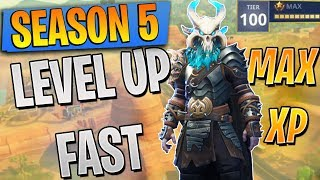 HOW TO LEVEL UP FAST IN SEASON 5 FORTNITE! (XP tips and tricks) BEST WAY TO GET MAX BATTLE PASS FBR!
