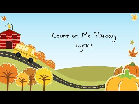 Count On Me (Parody)-Lyrics