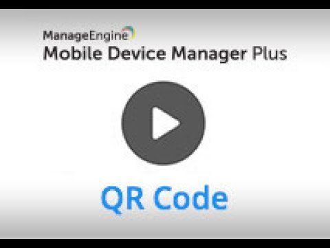 Android enrollment using QR code using ManageEngine MDM