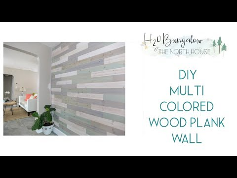 DIY Wood Multi Colored Plank Wall Tutorial