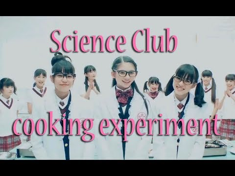Sakura Gakuin Science Club cooking experiment 2012 [ENG SUB]
