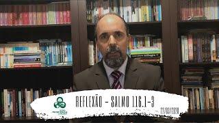 Reflexão - Salmo 116.1-3 - IPT