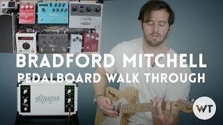 Pedalboard Walk Through - Bradford Mitchell (June 2015)