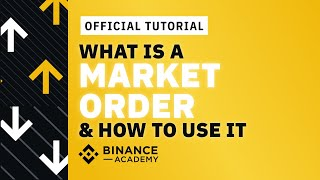 What Is A Market Order Binance Academy