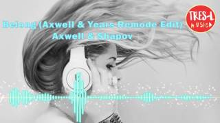 Belong (Axwell & Years Remode Edit) Axwell & Shapov