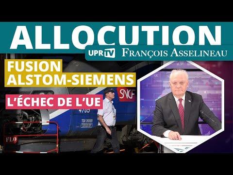 La fusion Alstom-Siemens ou l'échec de l'UE - Allocution de François Asselineau
