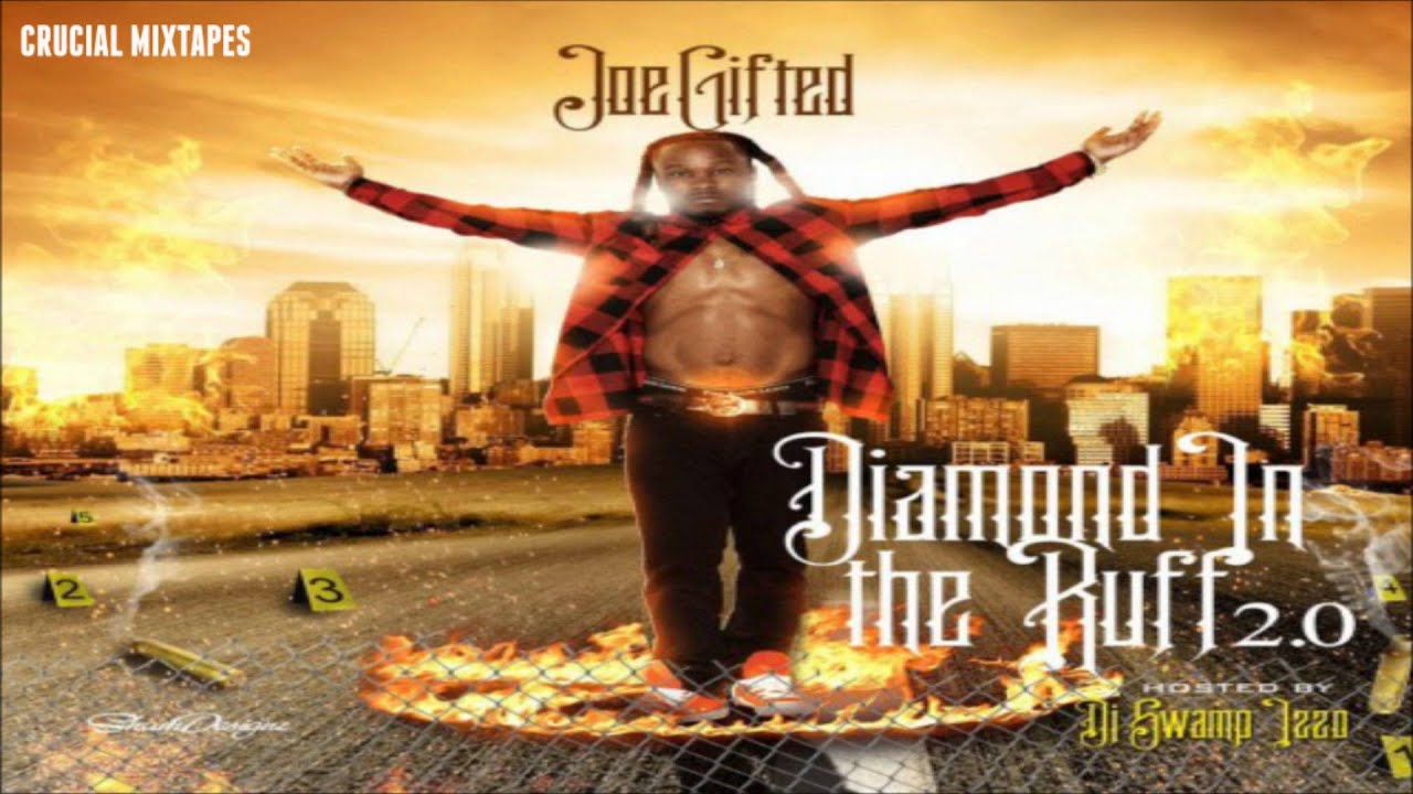 Joe Gifted Hands Up Diamond In The Ruff 20 2015 Download