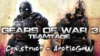 """Construct"" - Arctic Empire Gears of War 3 Teamtage (Gameplay Montage)"