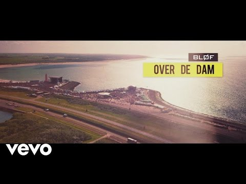 BLØF - Over De Dam (Official Video)