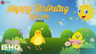 Happy Birthday Kids Mix |  Aakanksha Sharma | Nadeem Saifi , Sameer Anjan | Amjad Nadeem Aamir