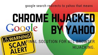chrome hijacked by yahoo , final solution , hindi 10/aug/2017