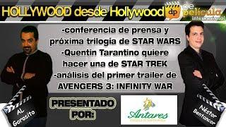 STAR WARS / Tarantino / Star Trek / Avengers 3 - Hollywood desde Hollywood