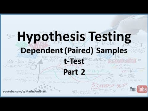 Hypothesis Testing: A Dependent (Paired) Samples tTest - Part 2