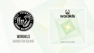 Worakls - Adagio For Square