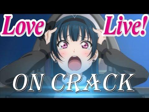 Love Live On CRACK / Memes Compilation 3.0