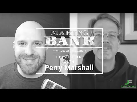Finding Our Purpose with Guest Perry Marshall: MakingBank S1E46