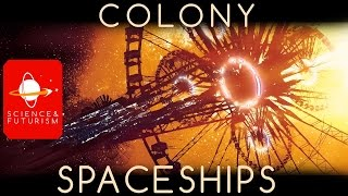 Life in a Space Colony, ep2: Colony Spaceships