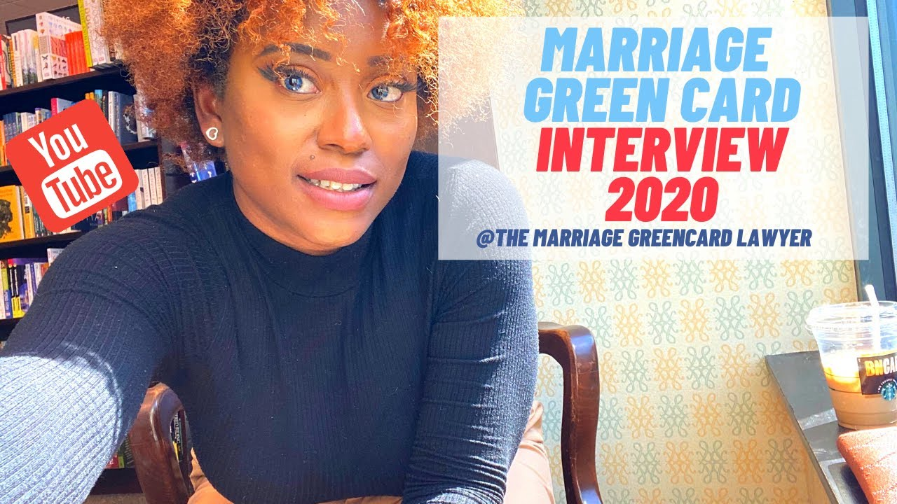 green card interview marriage 2020  youtube