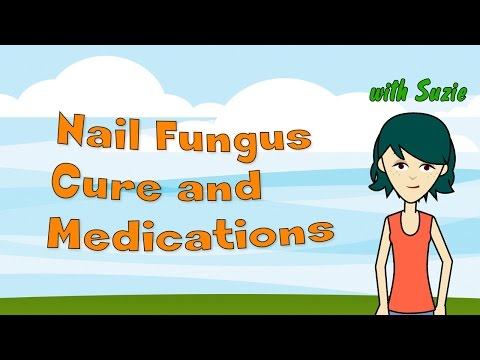 Nail Fungus Cure and Medications