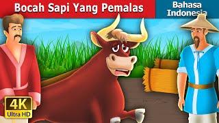 Bocah Sapi Yang Pemalas | The Lazy Bull Boy Story | Dongeng Bahasa Indonesia