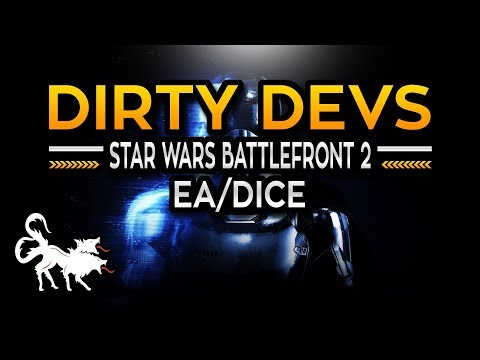 Dirty Devs: Star Wars Battlefront 2 EA