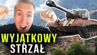 WYJĄTKOWY STRZAŁ - World of Tanks