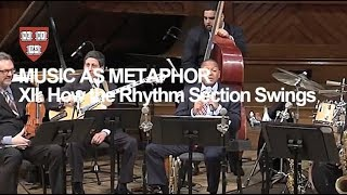 Wynton at Harvard, Chapter 12: How the Rhythm Section Swings