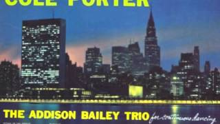 Easy To Love/Between You And Me (1959) - The Addison Bailey Trio