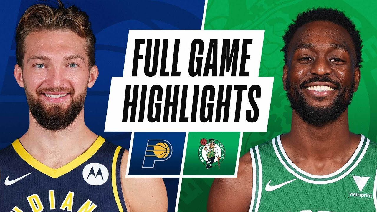 PACERS at CELTICS | FULL GAME HIGHLIGHTS | February 26, 2021