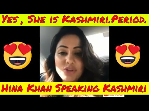 Hina Khan Speaking Kashmiri | Being Kashur