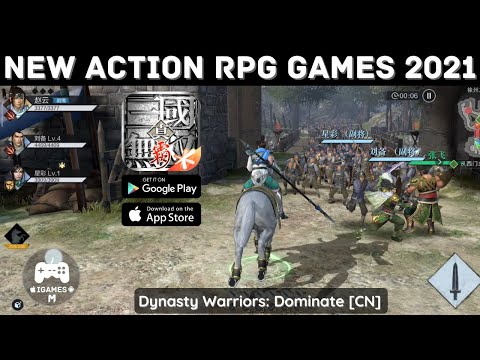 NEW ACTION RPG GAMES 2021   Dynasty Warriors: Dominate [CN]   AVAILABLE NOW FOR ANDROID & IOS