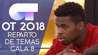 REPARTO DE TEMAS | Gala 8 | OT 2018
