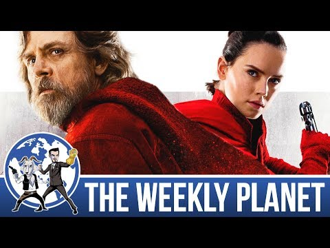 Star Wars The Last Jedi - The Weekly Planet Podcast