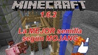 --MINECRAFT 1.6.2--La MEJOR semilla según MOJANG.