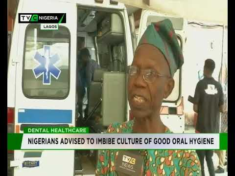 Nigerians advised to imbibe culture of good oral hygene