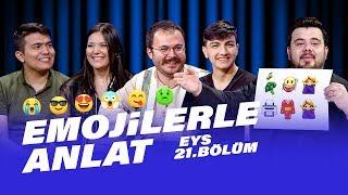 Gambar cover Emojilerle Anlat (Tuğçe Kandemir - Emre Dayıoğlu)   EYS 21. Bölüm