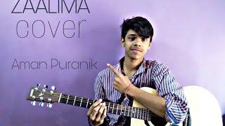 ZAALIMA- Raees(cover) | Shah Rukh Khan | JAM8 | pritam | Mahira khan | reprise ver. by aman puranik