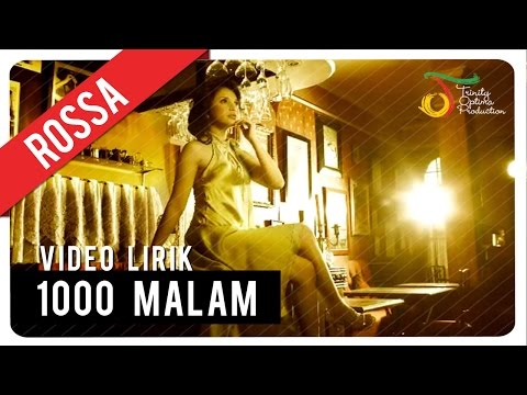 ROSSA - 1000 MALAM | Video Lirik