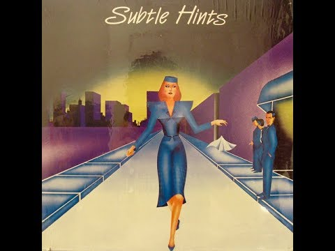 "Obscure 80's Bands ""Subtle Hints - Subtle Hints"" [Complete Album]"