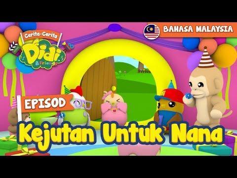 #38 Episod Kejutan Untuk Nana | Didi & Friends