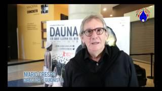 Mario Crespo invita a la premier de Dauna lo que lleva el río
