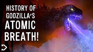 The History Of Godzilla's ATOMIC BREATH!