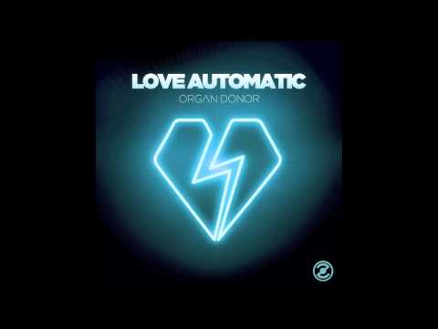 LOVE AUTOMATIC  SAVE MY SOUL